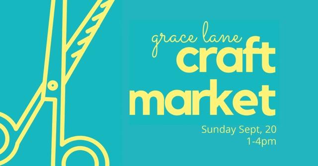 Grace Lane Outdoor Craft Market | Sept 20